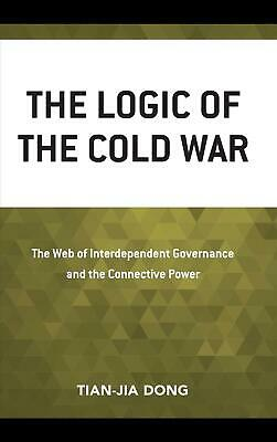 Logic of the Cold War: The Web of Interdependent Governance and the Connective P