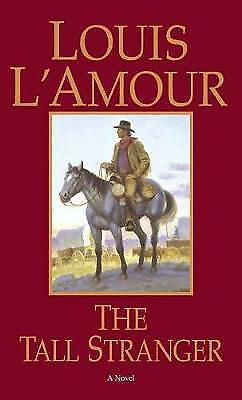 The Tall Stranger, Louis L'Amour