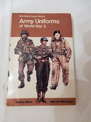 Book:  Blandford Colour Series Army Uniforms of World War 2 --- Published 1977