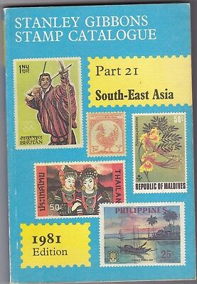 stanley gibbons stamp catalogue-    SOUTH EAST ASIA - PART 21 - 1981