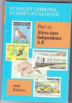 stanley gibbons stamp catalogue-  AFRICA SINCE INDEPENDENCE -A-E  PT12- 2ND EDIT