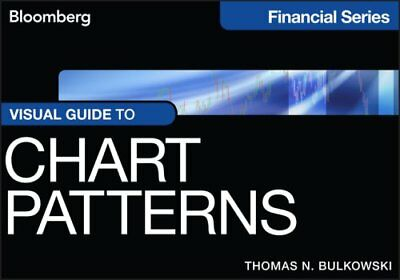Bloomberg Financial: Visual Guide to Chart Patterns 180 by Thomas N....