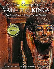 The Complete Valley of the Kings: Tombs and Treasures of... | Buch | Zustand gut
