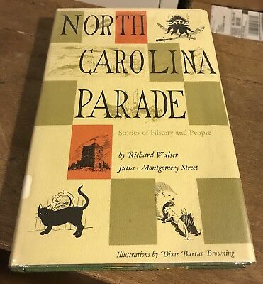 North Carolina Parade: Stories Of History And People by Walser / Street