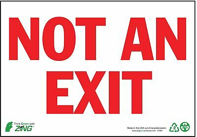 Zing Not An Exit Sign, 7 x 10In, R/WHT, ENG, Text - 1080