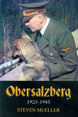 Obersalzberg 1923-1945 -- Steven Mueller -- brand new -- signed by author