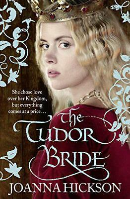 The Tudor Bride by Hickson, Joanna | Paperback Book | 9780007446995 | NEW