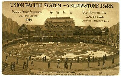 1915 S.F. PPIE PANAMA-PACIFIC EXPO POSTCARD w/YELLOWSTONE PARK OLD FAITHFUL INN