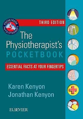 The Physiotherapist's Pocketbook: Essential Facts at Your Fingertips by Karen Ke