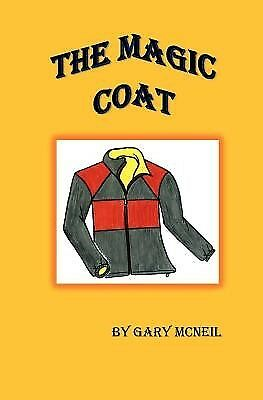 The Magic Coat by McNeil, Gary -Paperback