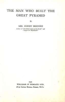 The Man Who Built the Great Pyramid, Mrs. Sydney Bristowe, Good Condition Book,