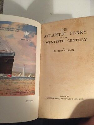 Amazing Book 1930? The Atlantic Ferry In The Twentieth Century By F.Reid Cordon