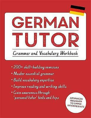 German Tutor: Grammar and Vocabulary Workbook (Learn German with Teach Yourself)