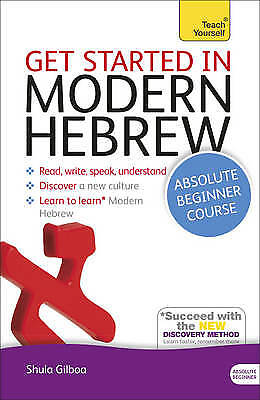 Get Started in Modern Hebrew Book/CD Pack: Teach Yourself, Gilboa, Shula