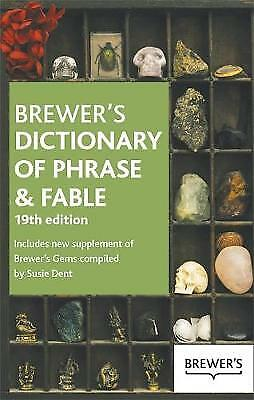 Brewer's Dictionary of Phrase and Fable 19th Edition, Brewer, Ebenezer Cobham