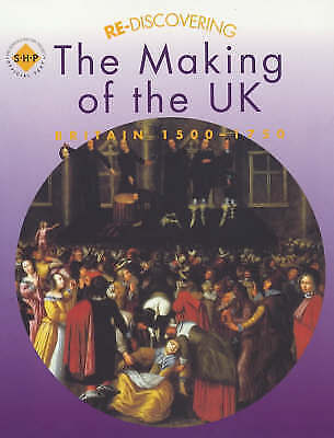Re-discovering the Making of the UK: Students' Book, Colin Shephard
