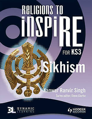 Religions to inspiRE for KS3: Sikhism Pupil's Book, Kerner, Stuart
