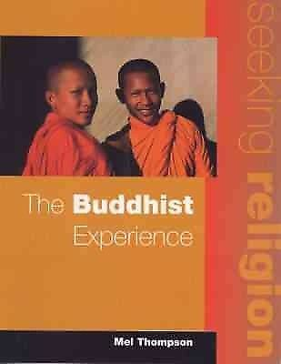 The Buddhist Experience: Mainstream Edition, Thompson, Mel