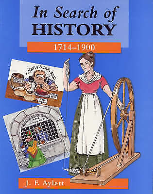 In Search of History, 1714-1900, J. F. Aylett