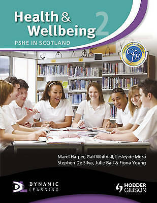 Health and Wellbeing, Pshe in Scotland Volume 2., Harper, Marel