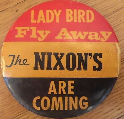 "Large 1968 Richard Nixon for president campaign pin.  ""The Nixon's are Coming."""
