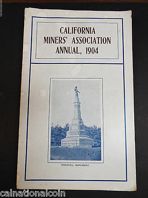 California Miners' Association 13th Annual Convention Proceedings Book 1904