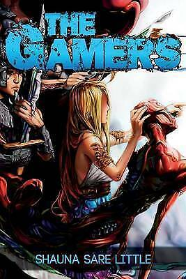 The Gamers by Little, Shauna Sare -Paperback