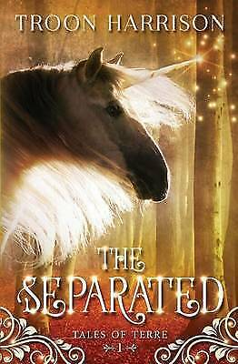 The Separated by Harrison, Troon -Paperback