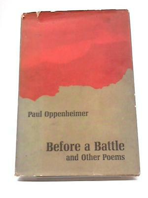 Before A Battle And Other Poems Paul Oppenheimer 1967 Book 53185