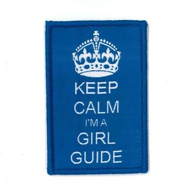 """Girl Guide Scout Brownie BADGE PATCH – new! ~ Keep Calm I'm a Girl Guide 3"""""""