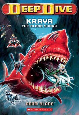 Deep Dive: Deep Dive #4: Kraya the Blood Shark 4 by Adam Blade (2013, Paperback)