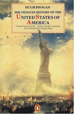 The Penguin History of the United States of America,Hugh Brogan