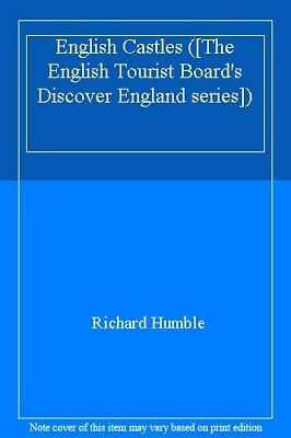 English Castles ([The English Tourist Board's Discover England series]),Richard