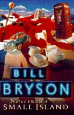 Notes from a Small Island,Bill Bryson