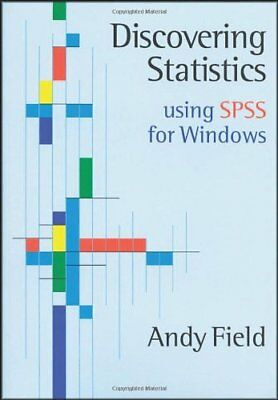 Discovering Statistics Using SPSS for Windows: Advanced Techniques for Beginne,