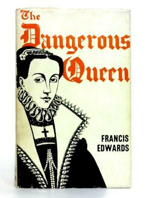 The Dangerous Queen Francis Edwards 1964 Book 59079