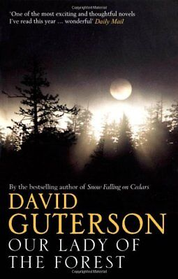 Our Lady of the Forest,David Guterson