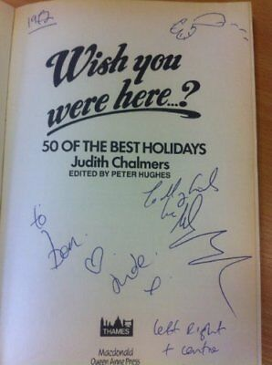 Wish You Were Here: Fifty of the Best Holidays,Judith Chalmers
