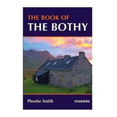 Cicerone Book Of The Bothy