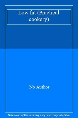 Low fat (Practical cookery),No Author