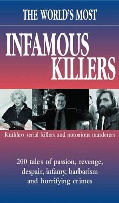 The World's Most Infamous Killers,