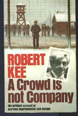 Crowd is Not Company,Robert Kee