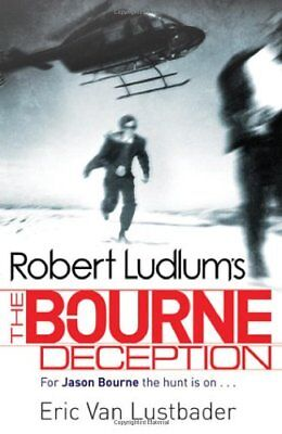Robert Ludlum's The Bourne Deception,Eric Van Lustbader, Robert Ludlum