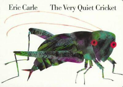 The Very Quiet Cricket by Eric Carle (1997, Board Book)