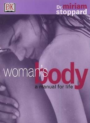 Woman's Body A Manual for Life (Law and Philosophy Library),Miriam Stoppard