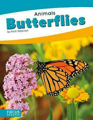 Animals: Butterflies by Nick Rebman Paperback Book Free Shipping!