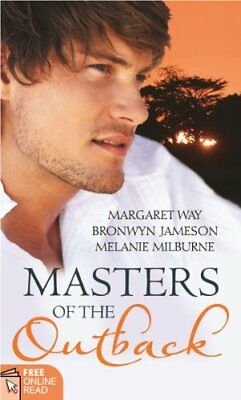 Masters Of The Outback: Outback Man Seeks Wife / Quade: The Irresistible One /,