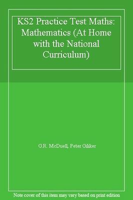 KS2 Practice Test Maths: Mathematics (At Home with the National Curriculum),G.R