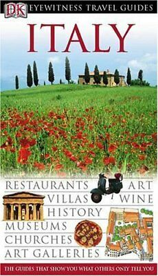 Italy (DK Eyewitness Travel Guide),Collectif
