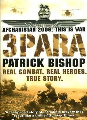 3 Para: Afghanistan 2006, This is War,